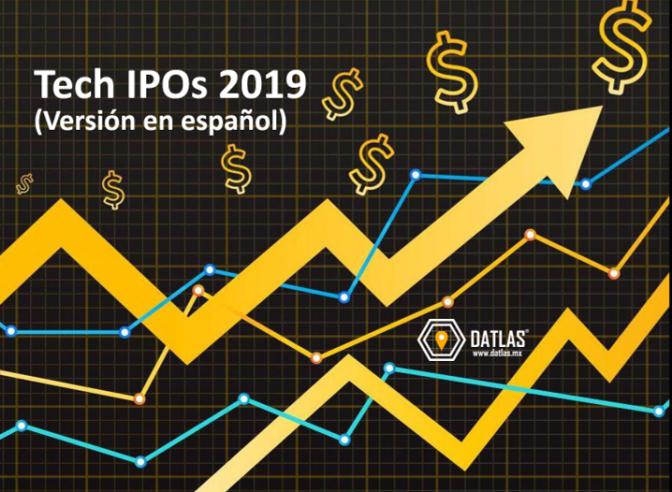 """8 Tech IPOs (salidas a bolsa) esperadas para el 2019  """"Las más esperadas"""" – Datlas Radar"""