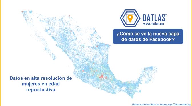 Facebook abre Datos para México (De los legales) – Datlas Research