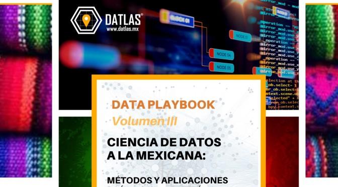ciencia de datos a la mexicana, próximo lanzamiento de playbook en 2020 – datlas MANUALES